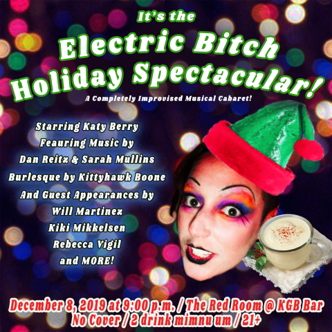 Electric Bitch Holiday Spectacular